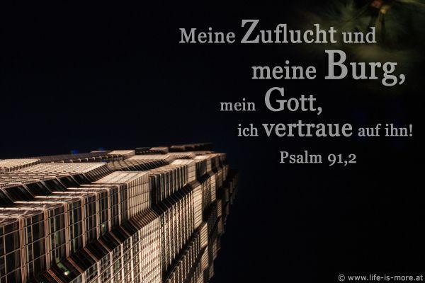 Meine Zuflucht und meine Burg, mein Gott, ich vertraue auf ihn! Psalm 91,2 - Bildquelle: pixelio.de